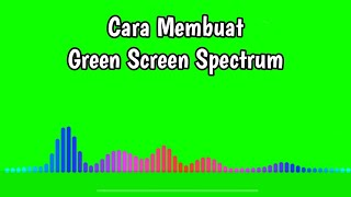 Cara Membuat Green Screen Spectrum