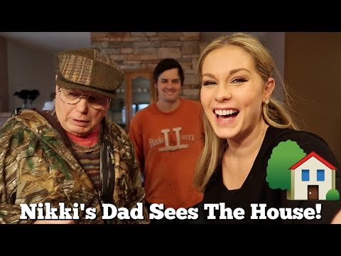 Nikki's Dad's First Time Seeing The House We Bought!