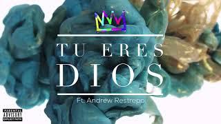 Gambar cover Jahdyelo - Tu Eres Dios ft  Andrew Restrepo (Trap Cristiano 2017)  Kingdom Mind
