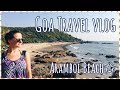 First time in INDIA🇮🇳| Getting to know ARAMBOL 🏖 ~ GOA TRAVEL VLOG2