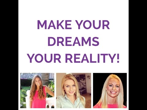 Make Your Dreams Your Reality