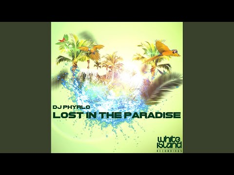 Lost In The Paradise (Original Mix)