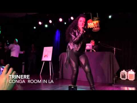 Trinere Live Performance @ Conga Room in Los Angeles 2/14/14