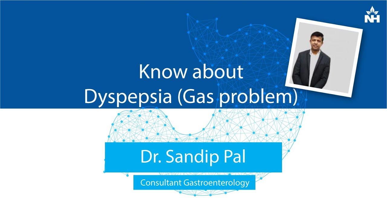 Know about Dyspepsia (Gas problem)| Dr  Sandip Pal (Bengali)