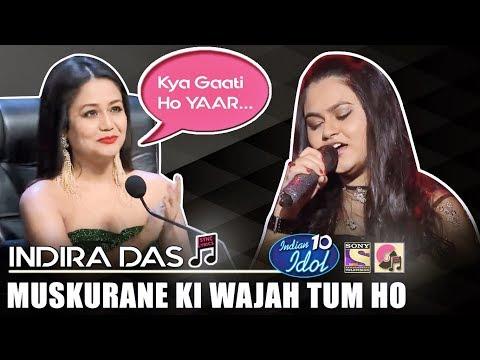 Muskurane Ki Wajah Tum Ho - Indira Das | Indian Idol 10 (2018) | Neha Kakkar | Sony TV