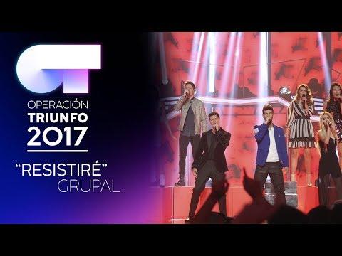 RESISTIRÉ - Grupal   OT 2017   Gala 10