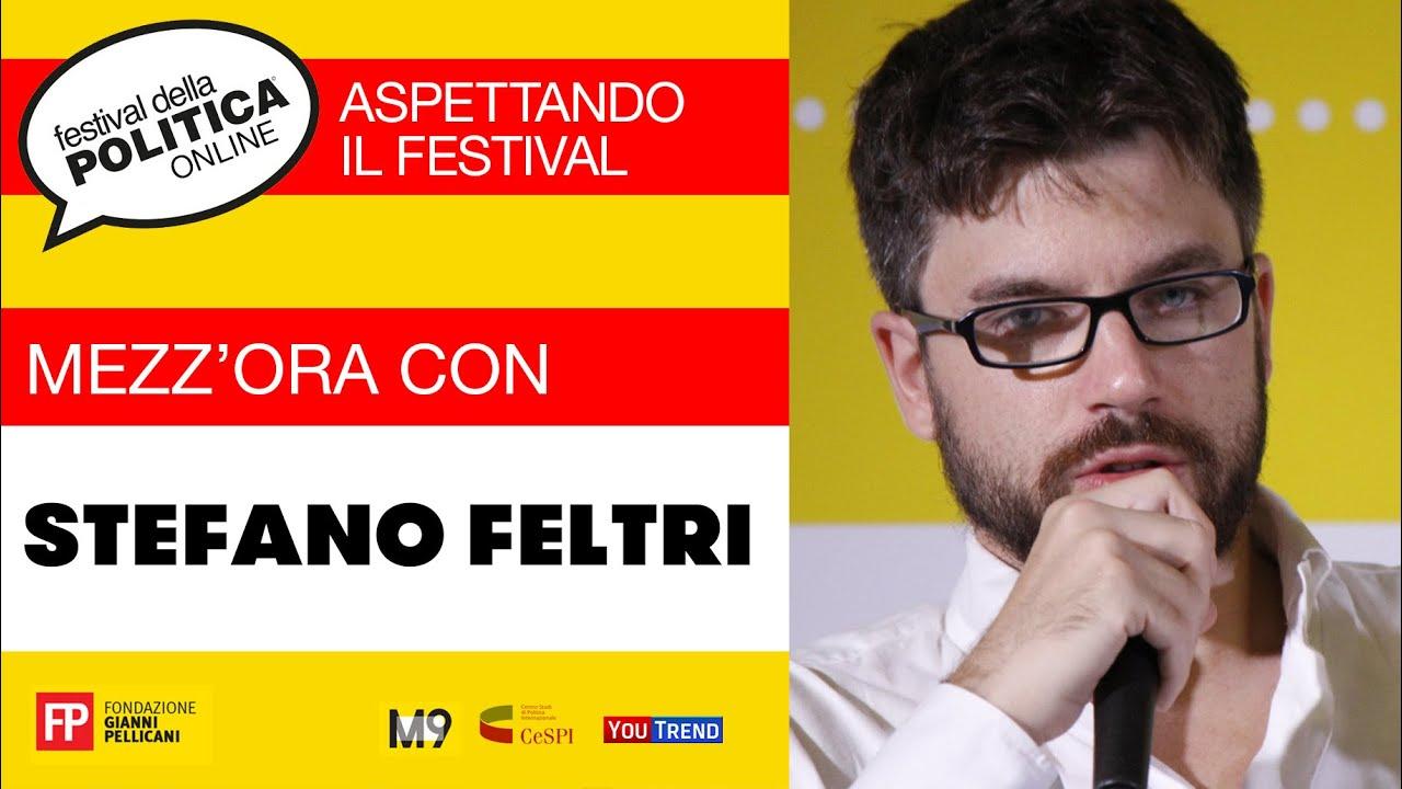 Mezz Ora Con Stefano Feltri Youtube