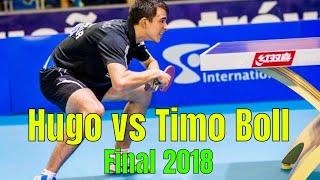 Timo Boll vs Hugo Calderano (Final 2018)