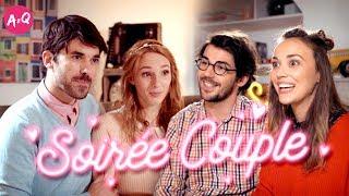 SOIRÉE COUPLE ft Audrey Pirault et Pauline Clément