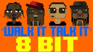 Walk It Talk It [8 Bit Tribute to Migos feat. Drake] - 8 Bit Universe