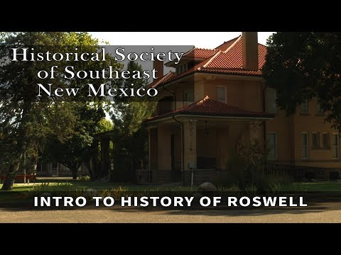 Historical Society Introduction to the History of Roswell, NM