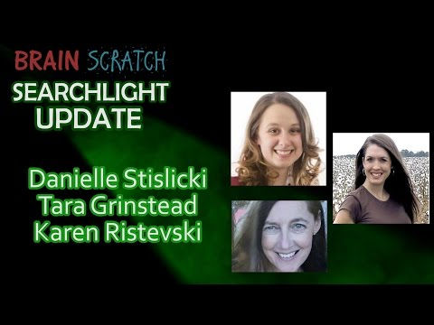 Danielle Stislicki, Tara Grinstead & Karen Ristevski Updates on Searchlight - February 2017