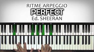 "Versi Arpeggio ""PERFECT"" Ed. SHEERAN | Tutorial Piano | Belajar Piano Keyboard"