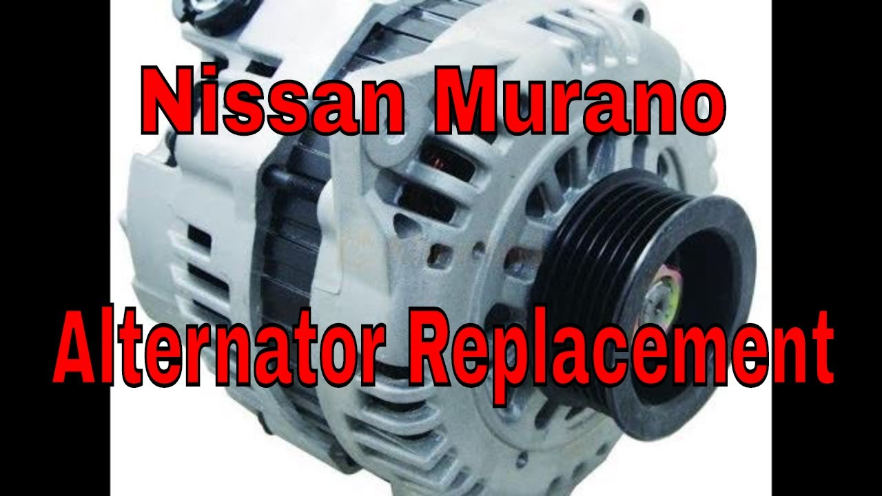 Nissan Murano Alternator Removal And Installation Youtube