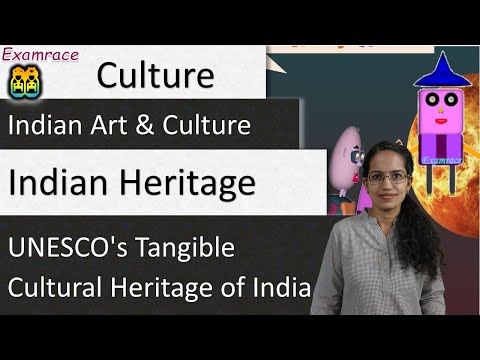 UNESCO's Tangible Cultural Heritage of India - Indian Art &