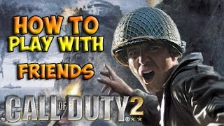 How to play call of duty 2 online lan