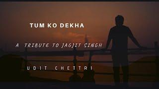 Tum Ko Dekha Toh Ye Khayal Aaya   Hindi Unplugged Cover Songs   Lyrics Video   Jagjit Singh Ghazals