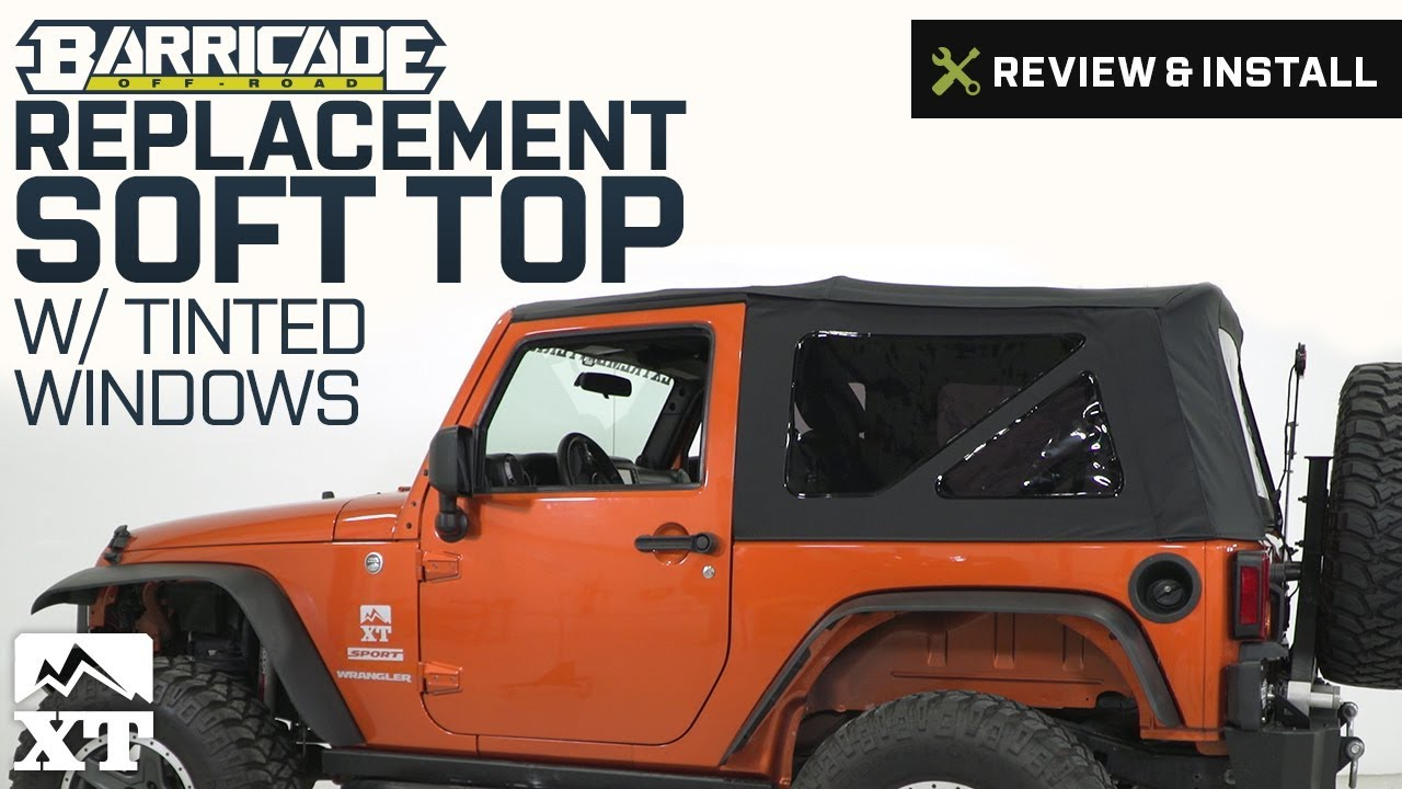 Jeep Wrangler Replacement Soft Top >> Jeep Wrangler Barricade Replacement Soft Top (2007-2009 JK 2-Door) Review & Install - YouTube