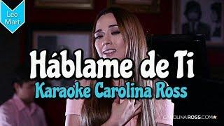 Hablame De Ti - Banda MS - Karaoke Carolina Ross - Acustico piano