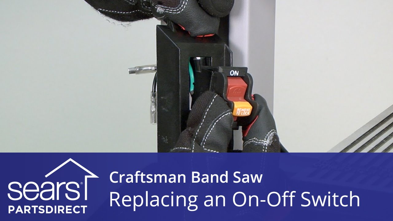 how to replace a craftsman band saw on-off switch