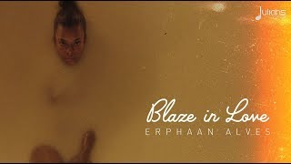 Erphaan Alves - Blaze In Love (Official Dance Video)