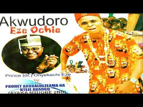 prince-onyekachi-eze-|-akwudoro-eze-ochie-(audio)-|-latest-2019-nigerian-highlife-music