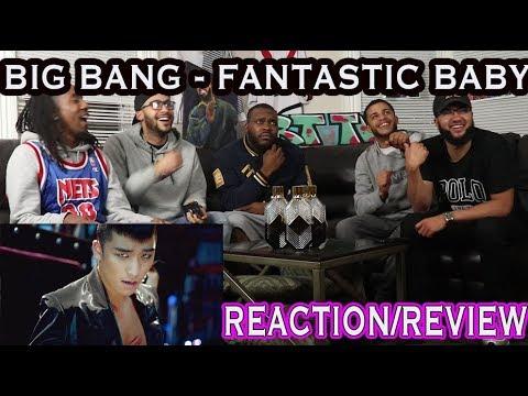 BIGBANG - FANTASTIC BABY M/V REACTION/REVIEW