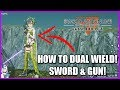 HOW TO DUAL WIELD SWORD & GUN! | Sword Art Online: Fatal Bullet Tutorial
