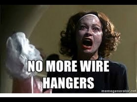 """The Mandela Efferct(""""No More Wire Hangers!"""" has changed) Please Vote #73"""