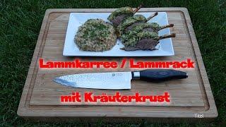 Lammkarree / Lammrack mit Kräuterkruste aus dem Grill