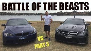 Mercedes C63 VS BMW M3 - Part 3 - Battle of the Beasts