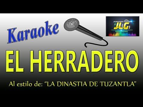 EL HERRADERO karaoke  -La Dinastia de Tuzantla-