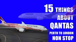 Top 15 things about Qantas Perth to London Non Stop flight I History info-graphics I