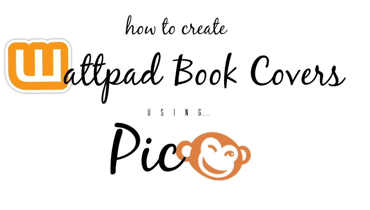 How To Make A Book Cover Wattpad ~ Book cover tutorial on picmonkey wattpad