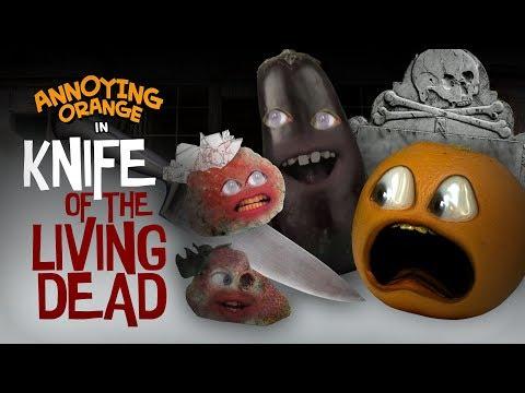 Annoying Orange - Knife of the Living Dead! #Shocktober