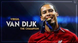 Virgil Van Dijk 2019 The Champion Tackles Defensive Skills Goals HD