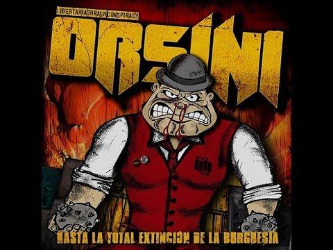 Orsini - Hasta la total extinción de la burguesía [Full Album] 2016