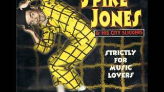 Spike Jones - Come Josephine In My Flying Machine