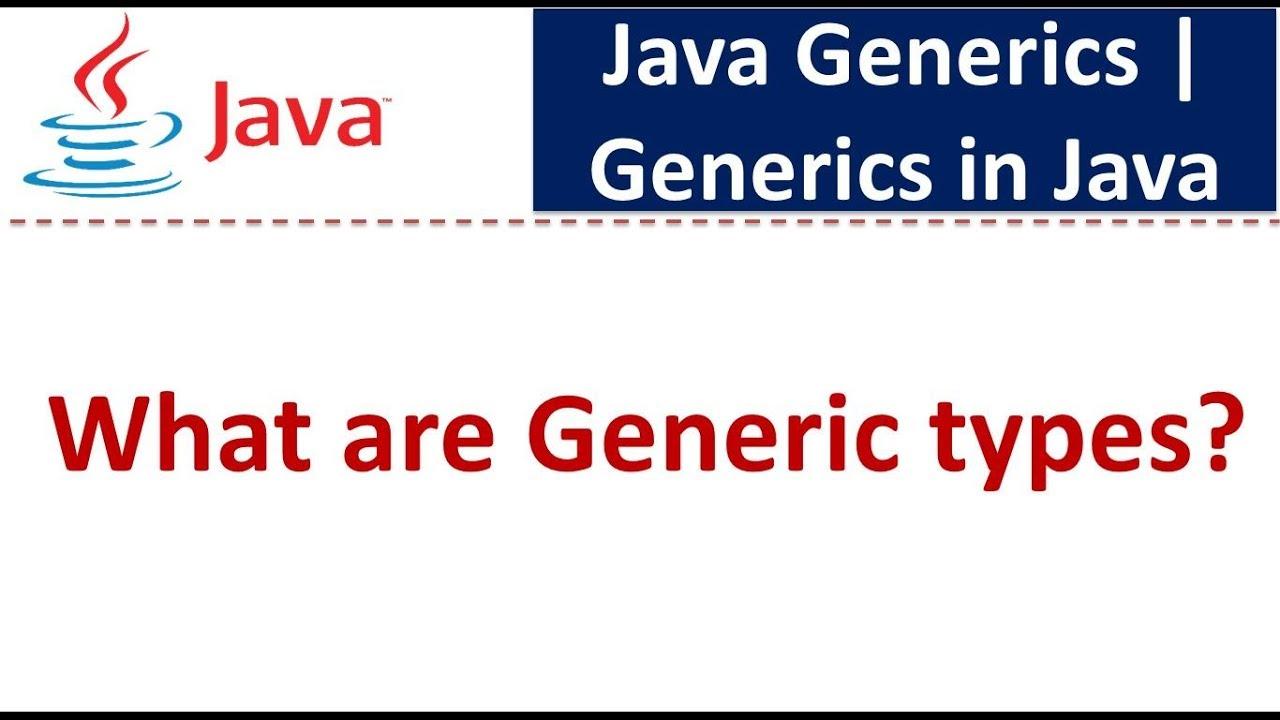 Generics tutorial in java gallery any tutorial examples java tutorial generics in java java generics generic types java tutorial generics in java java generics baditri Gallery