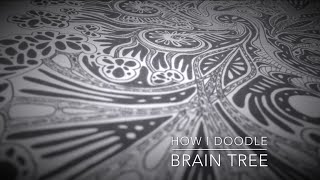 How I Doodle - Brain Tree. Speed Drawing