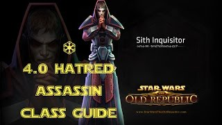 SWTOR 4.0 Hatred Assassin Class and Rotation Guide