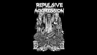 Repulsive Aggression - Reign