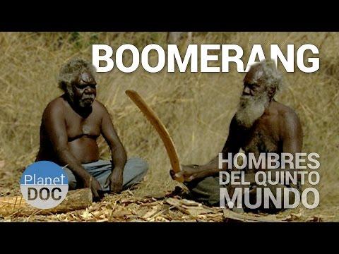 Boomerang. Los Hombres del Quinto Mundo | Tribus y Etnias - Planet Doc