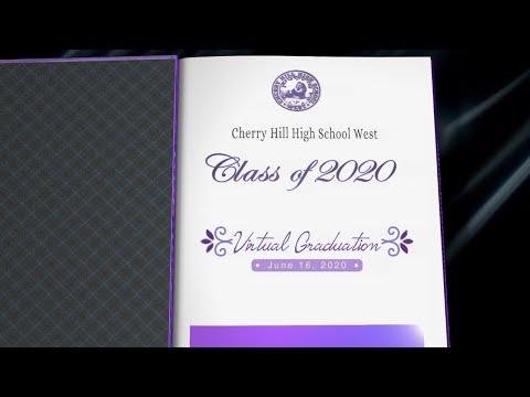 Cherry Hill High School West Class of 2020 Virtual Graduation