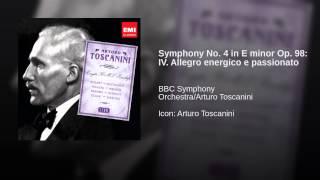Symphony No. 4 in E minor Op. 98: IV. Allegro energico e passionato