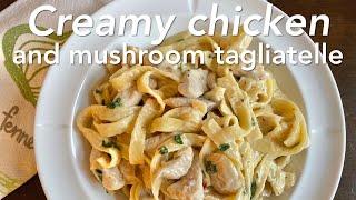 Creamy chicken and  mushrooms tagliatelle  Luto ni Diana