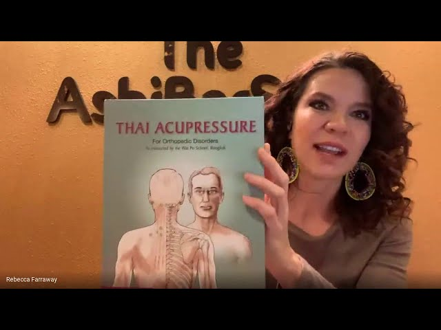 Thai Acupressure Instructor, Noam Tyroler Visits Online Thai Massage Class at Zion Massage College