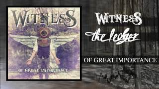Witness - The Ledger (EP Version)