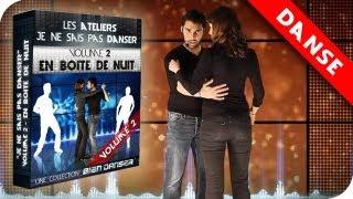Comment danser avec une fille en boite de nuit ? Cours Danse Débutant