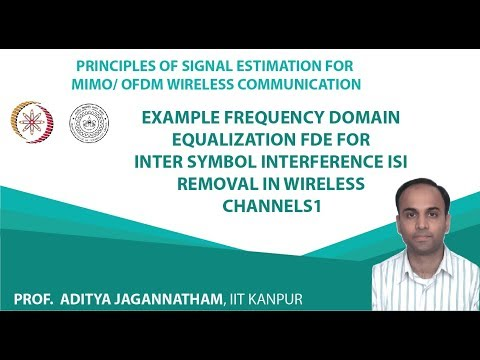 Example Frequency Domain Equalization FDE for Inter Symbol Interference ISI Removal in